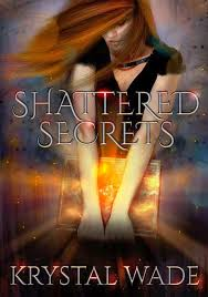 Review: Shattered Secrets by Krystal Wade