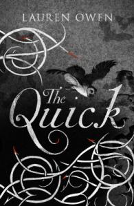 Review: The Quick by Lauren Owen