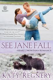 Review: See Jane Fall (Heart of Montana) by Katy Regnery