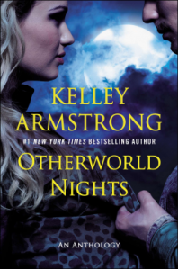 Review: Otherworld Nights An Anthology by Kelley Armstrong