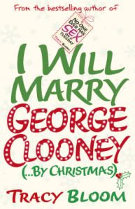 Review: I will Marry George Clooney (… by Christmas) by Tracy Bloom