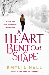 Review: A Heart Bent Out of Shape by Emylia Hall