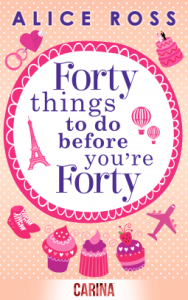 Review: Forty Things To Do Before You're Forty by Alice Ross