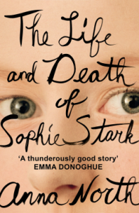 Review: The Life and Death of Sophie Stark by Anna North