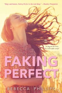 Review: Faking Perfect by Rebecca Phillips