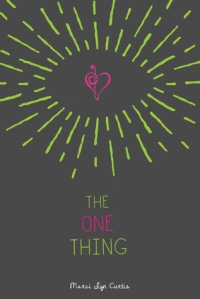 Review: The One Thing by Marci Lyn Curtis