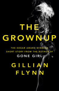 Review: The Grownup by Gillian Flynn