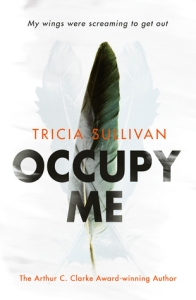 Review: Occupy Me by Tricia Sullivan