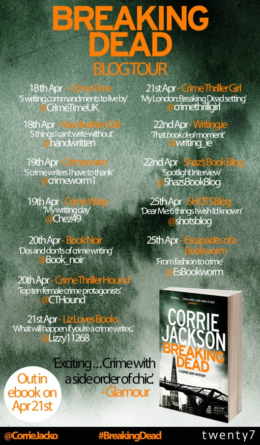 Guest Post: From fashion to crime: writing both ends of the spectrum by Corrie Jackson, author of Breaking Dead