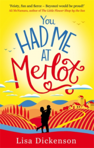 Review: You Had Me at Merlot by Lisa Dickenson