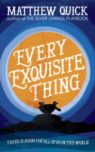 Review: Every Exquisite Thing by Matthew Quick