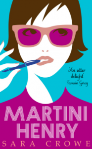 Review: Martini Henry by Sara Crowe