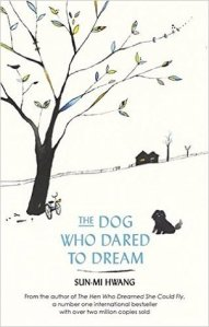 Giveaway & Review: The Dog Who Dared to Dream by Sun-mi Hwang