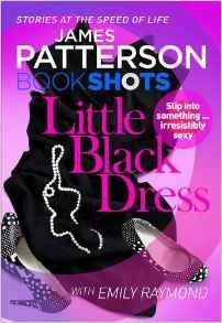 Review: Little Black Dress by Emily Raymond & James Patterson