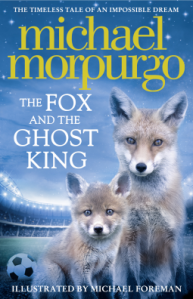 Review: The Fox And The Ghost King by Michael Morpurgo